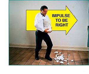 Keď nastane nejaká chyba, osoba je uvrhnutá do konfliktu medzi jeho chybu a impulz mať pravdu. . .