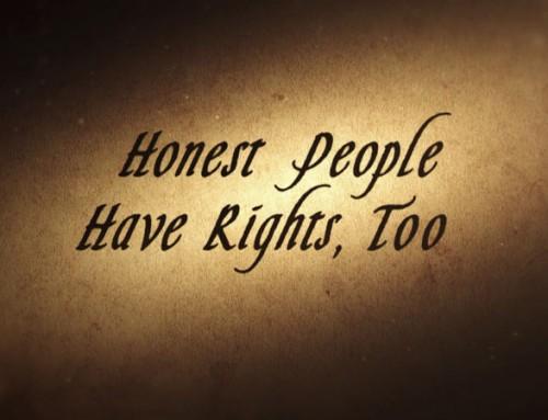 Poctiví ľudia majú tiež práva