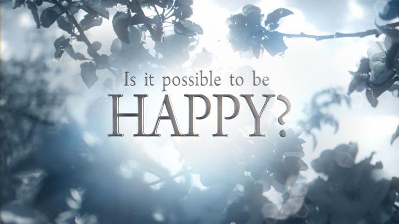 Je možné byť šťastný? 1